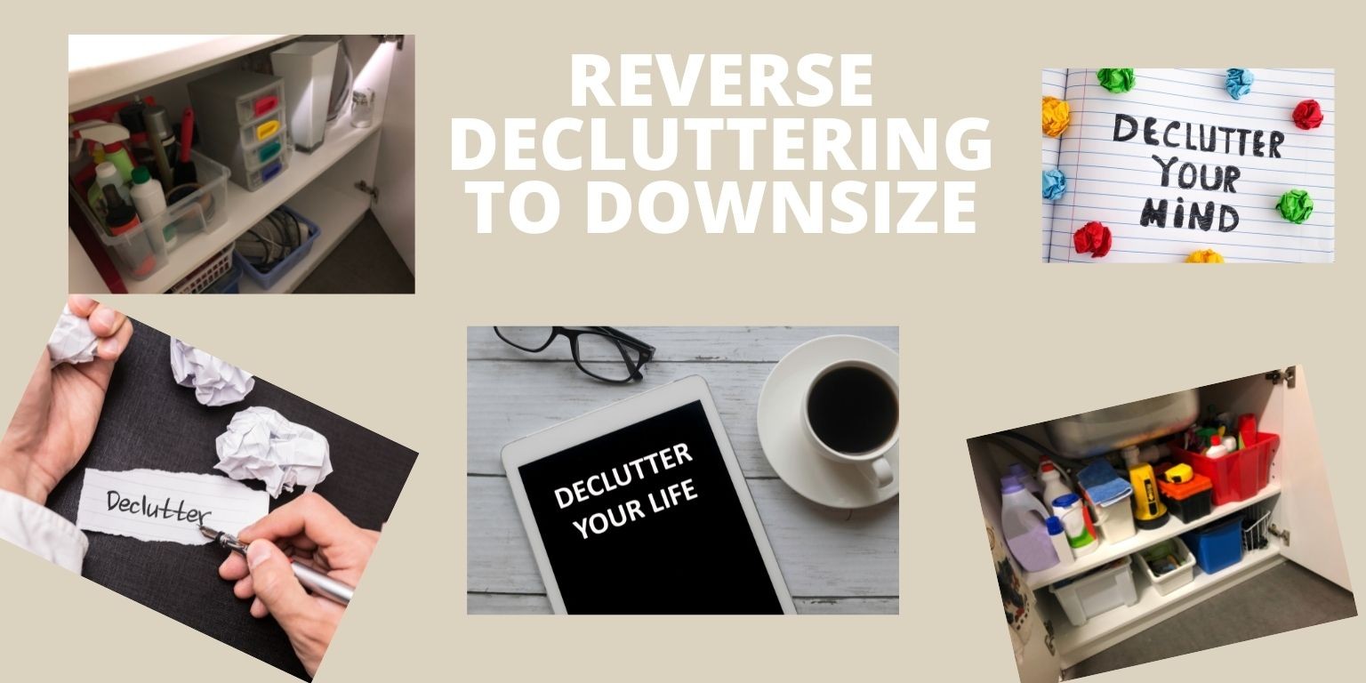 how do you declutter and downsize