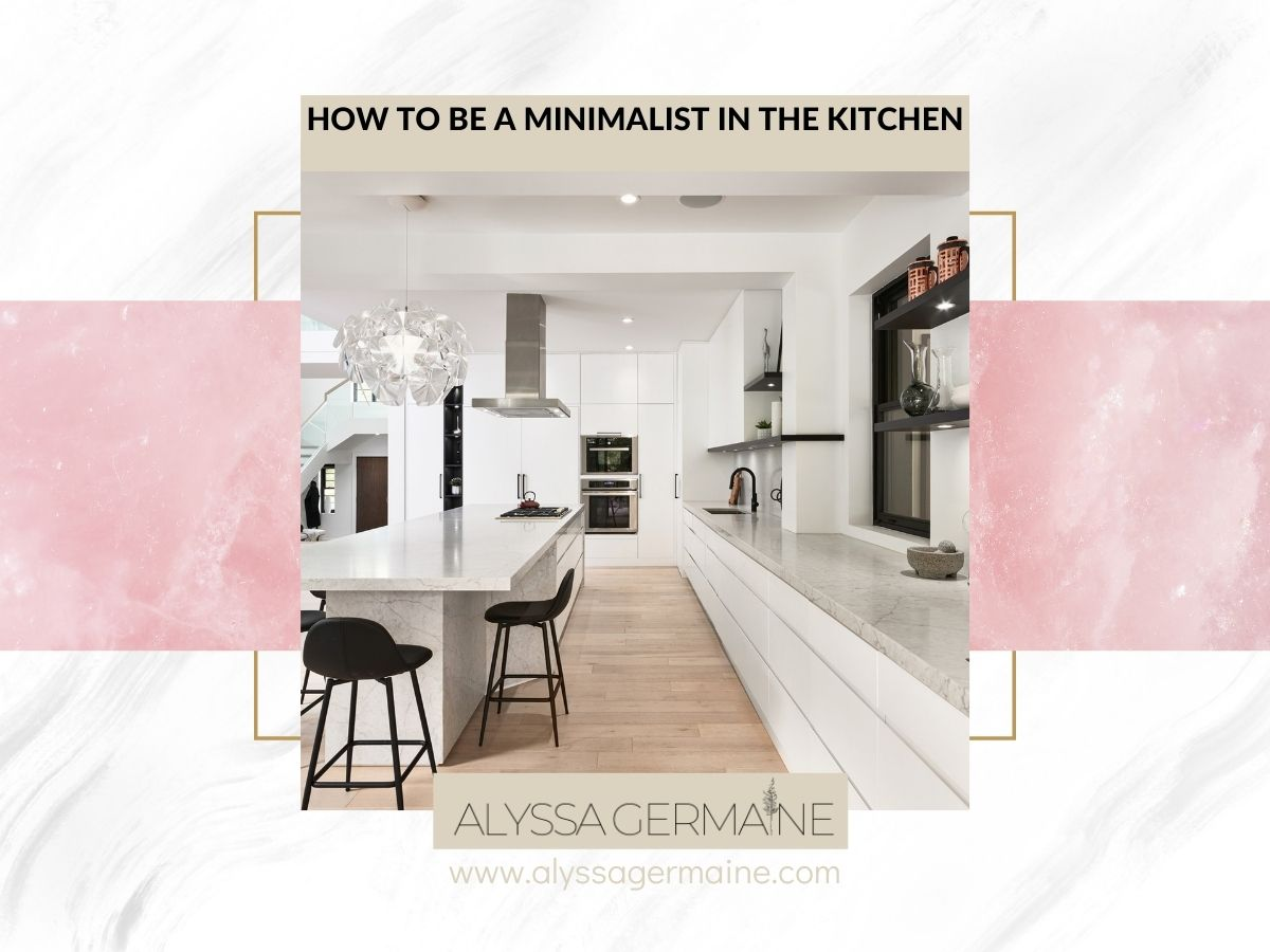 how to be a minimalist in the kitchen