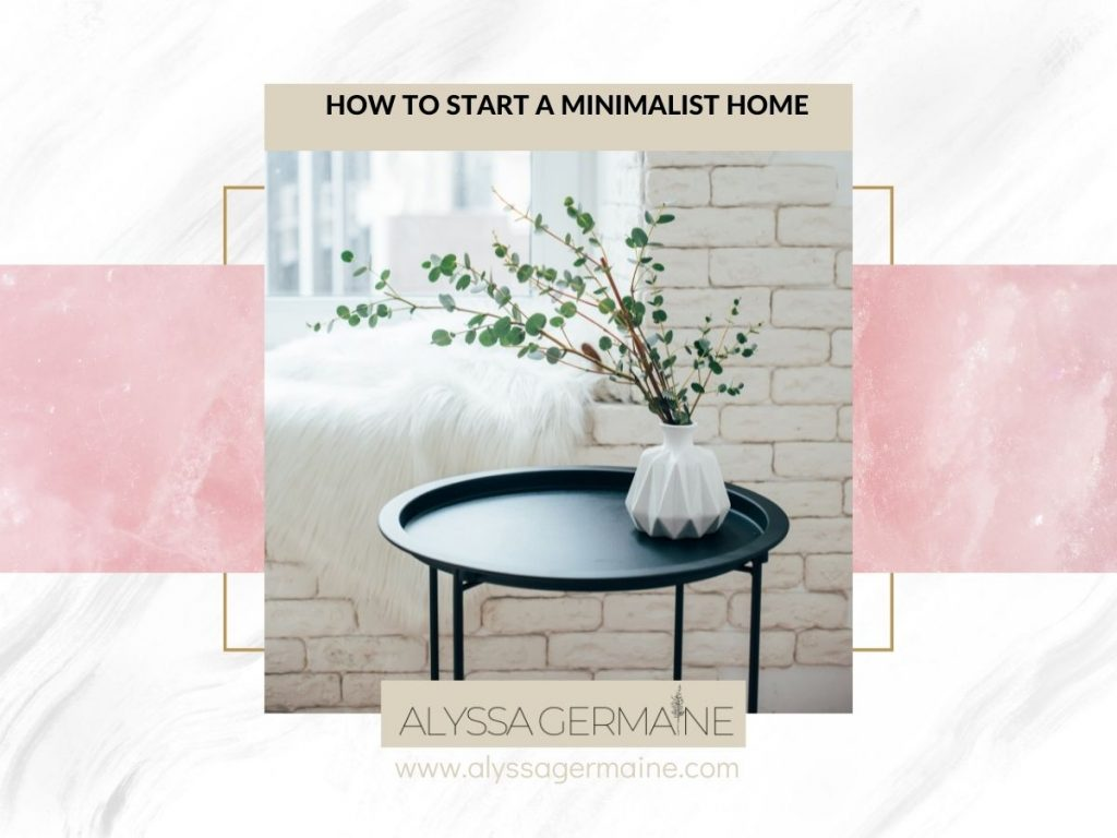 How to start a minimalist home that is cozy
