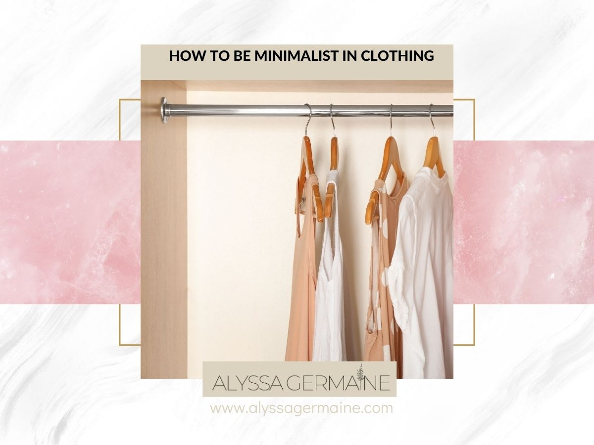 how to make a minimalist clothing